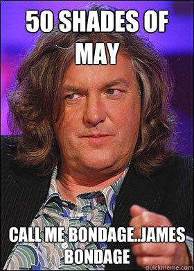 50 Shades of may Call me bondage..James Bondage