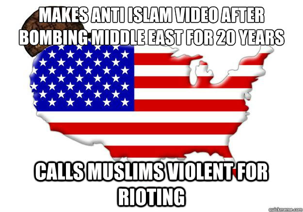 makes anti islam video after bombing middle east for 20 years calls muslims violent for rioting