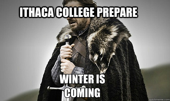 Ithaca College Prepare Winter is Coming