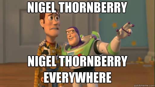 Nigel Thornberry Nigel Thornberry everywhere - Nigel Thornberry Nigel Thornberry everywhere  Everywhere