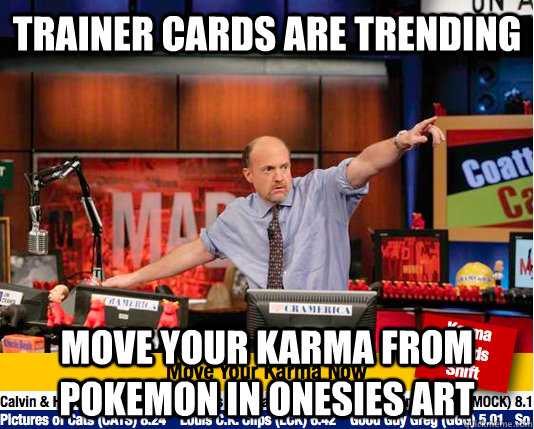 Trainer Cards are Trending Move your karma from Pokemon in onesies art