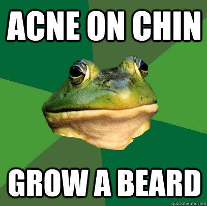 acne on chin grow a beard - acne on chin grow a beard  Foul Bachelor Frog