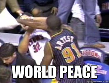 2cb1a6d55ce0 World Peace - Metta World Peace - quickmeme