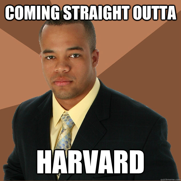 coming straight outta harvard - coming straight outta harvard  Successful Black Man