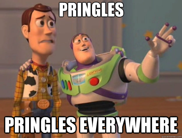 Pringles Pringles everywhere - Pringles Pringles everywhere  Toy Story
