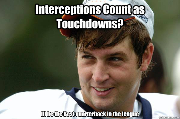 Interceptions Count as Touchdowns? Ill be the Best quarterback in the league