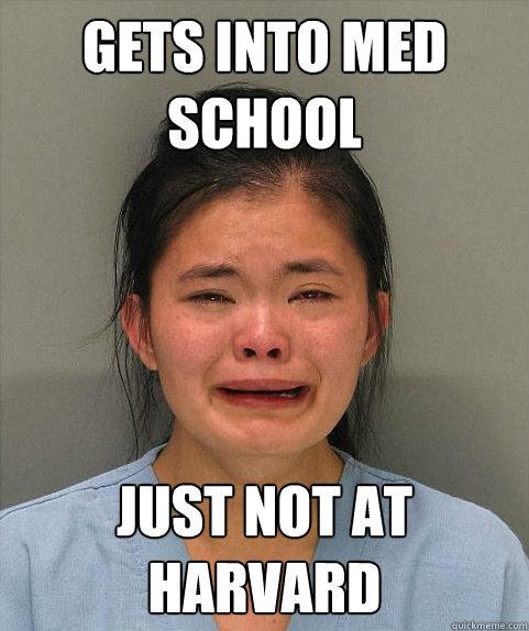 gets into med school just not at harvard