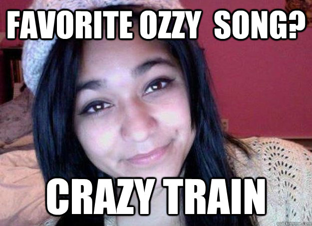 Favorite Ozzy  Song? Crazy Train
