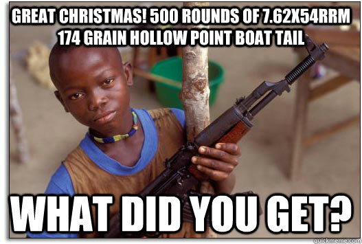 Great Christmas! 500 rounds of 7.62x54rrm 174 grain hollow point boat tail What did you get?