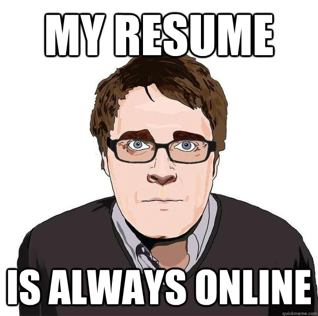My Resume Is always online - My Resume Is always online  Always Online Adam Orth