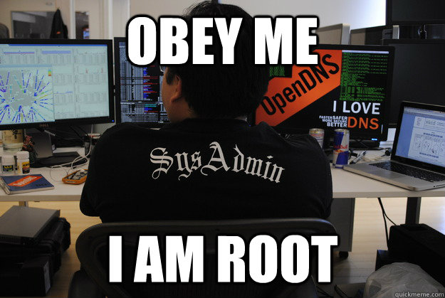 Obey me I am root