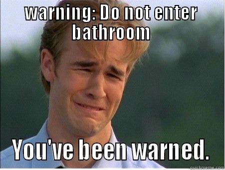 bd28dfb7475bc75b357f4cb68acc04673505b9c740991036fbb5eeafd8a194b6 bathroom warning quickmeme