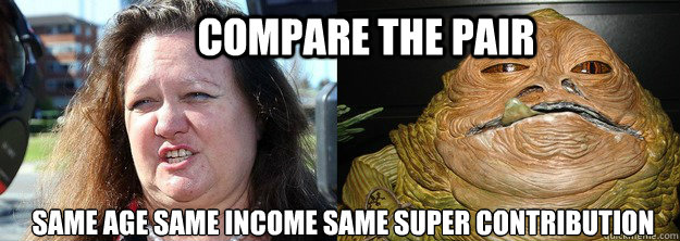 bd42021ac00c00c485d5d1166b9b31cf02e72c356857f4024a4fd1edcfd98ebe compare the pair same age same income same super contribution,Compare Meme