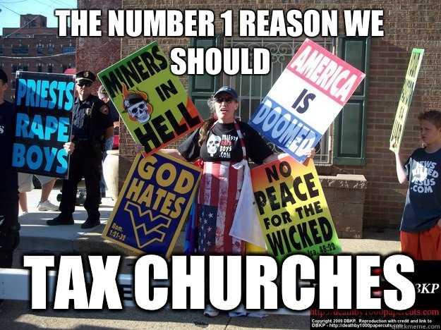 The number 1 reason we should Tax churches