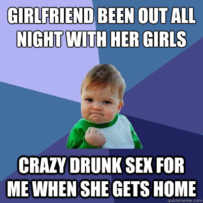 Crazy drunk girlfriend sex