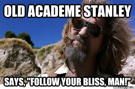 Old Academe Stanley Says,