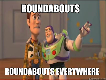 roundabouts roundabouts everywhere - roundabouts roundabouts everywhere  woody and buzz