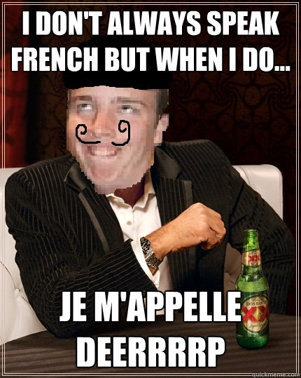 Do not speak french