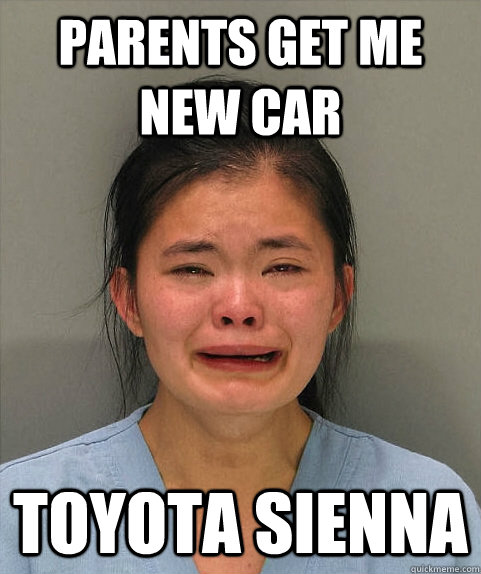 Parents get me new car toyota sienna