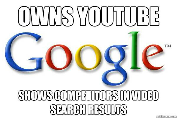 Owns Youtube shows competitors in video search results