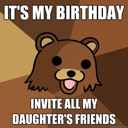 It's My Birthday Invite All My Daughter's Friends