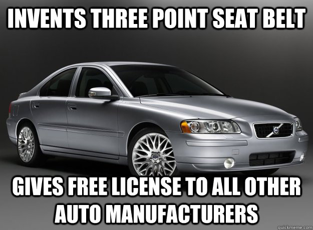 Invents three point seat belt Gives free license to all other auto manufacturers  - Invents three point seat belt Gives free license to all other auto manufacturers   Misc