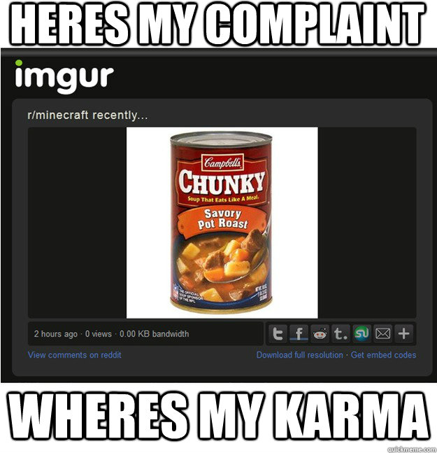 HERES MY COMPLAINT wheres my karma - HERES MY COMPLAINT wheres my karma  Misc