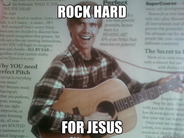 rock hard for jesus - rock hard for jesus  creepy guitar guy