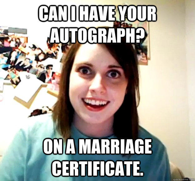 can i have your autograph? on a marriage certificate. - can i have your autograph? on a marriage certificate.  Misc