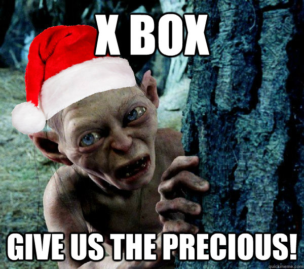 x box give us the precious! - x box give us the precious!  Christmas Gollum
