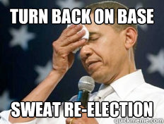 Turn back on base sweat re-election