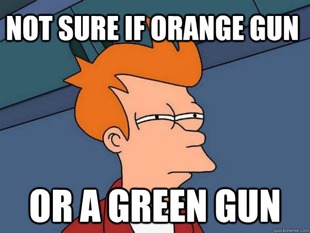 Not sure if orange gun or a green gun - Not sure if orange gun or a green gun  Futurama Fry