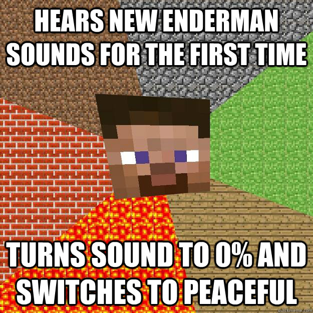 Funniest Meme Sounds : Hears new enderman sounds for the first time turns sound