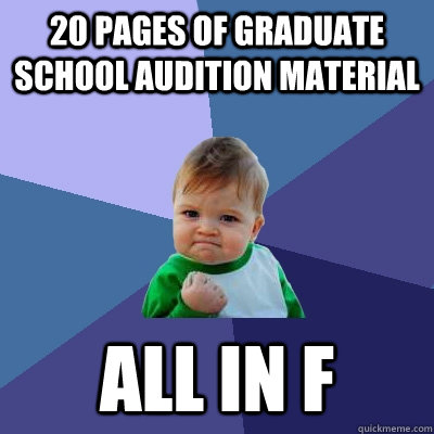 20 pages of graduate school audition material All in F - 20 pages of graduate school audition material All in F  Success Kid