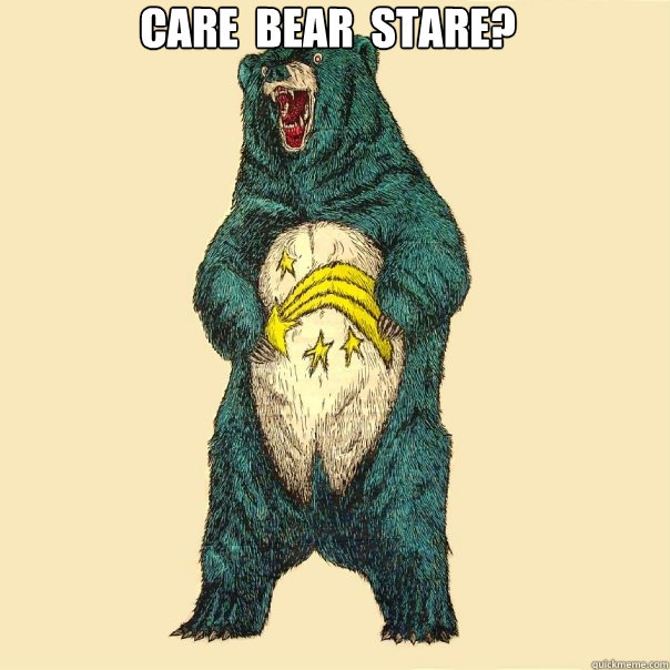 Care  Bear  Stare?   Insanity Care