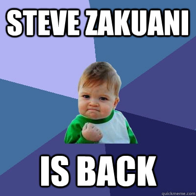 Steve Zakuani is back - Steve Zakuani is back  Success Kid