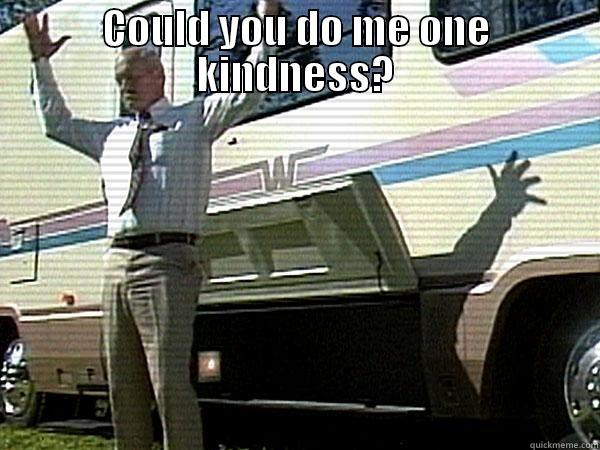 jack the winnebago man - COULD YOU DO ME ONE KINDNESS?   Misc