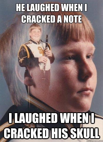 he laughed when i cracked a note    i laughed when i cracked his skull - he laughed when i cracked a note    i laughed when i cracked his skull  PTSD Clarinet Boy