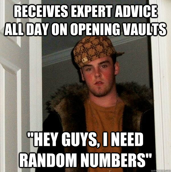 Receives expert advice all day on opening vaults