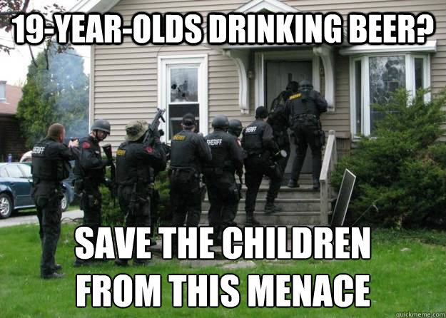 19-year-olds drinking beer? save the children  from this menace