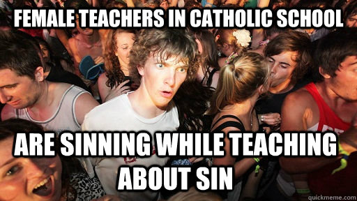 female teachers in catholic school are sinning while teaching about sin