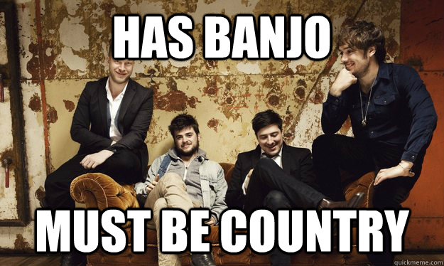 HAS BANJO MUST BE COUNTRY - HAS BANJO MUST BE COUNTRY  Misc