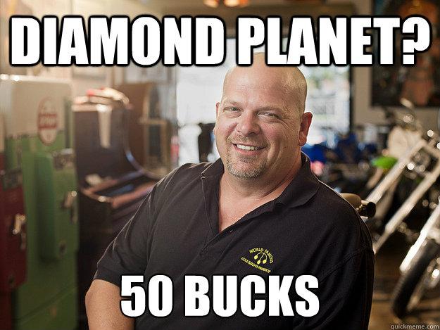 Diamond Planet? 50 bucks