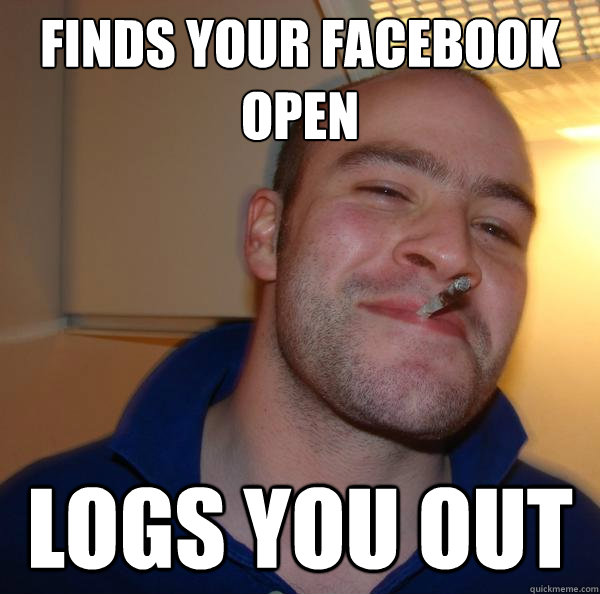 Finds your Facebook open LOGS YOU OUT - Finds your Facebook open LOGS YOU OUT  Misc