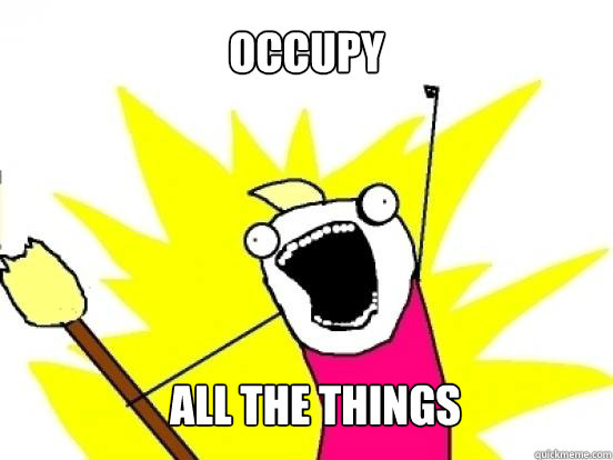 Occupy All the things - Occupy All the things  X All The Things