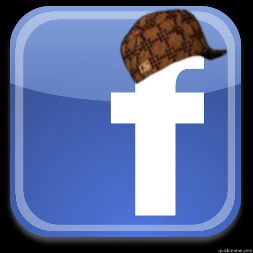 Scumbag Facebook