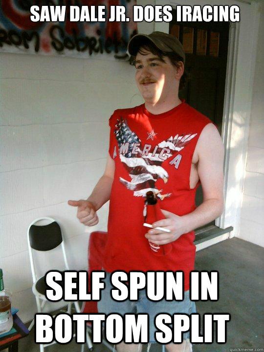 Saw Dale Jr. does iRacing Self spun in bottom split  Redneck Randal