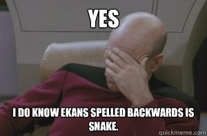 YES I do know Ekans spelled backwards is Snake.