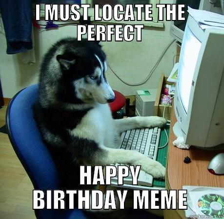 c02d1e8757b802b3a60ba1a40802bbd5e5f4e9a802e21a17a19ebb24e97ca0d9 happy birthday husky quickmeme,Happy Birthday Amanda Meme