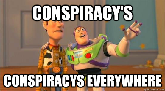 Conspiracy's Conspiracys everywhere - Conspiracy's Conspiracys everywhere  Buzz Glitter
